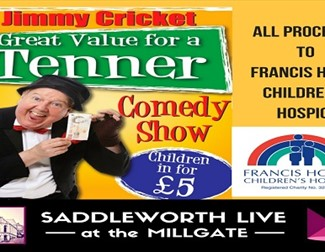 Saddleworth Live - Jimmy Cricket Comedy Show
